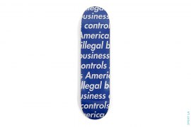Illegal Business Skateboard by Supreme