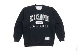Stay In School Crewneck by Supreme x Champion